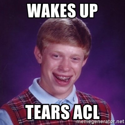 Bad Luck Brian - Wakes up Tears acl