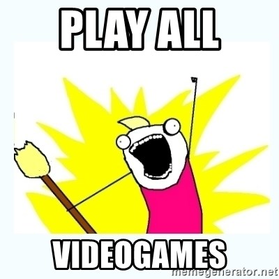 All the things - play all  videogames