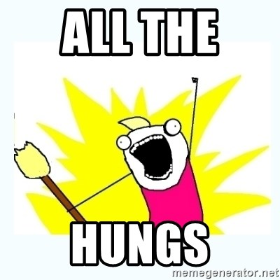 All the things - all the  hungs