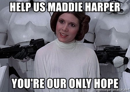 princess leia - help us maddie harper you're our only hope