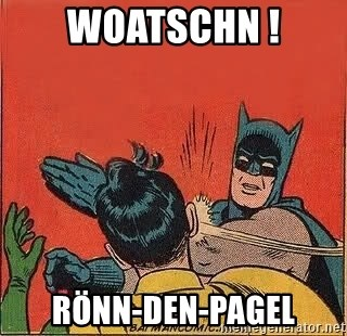batman slap robin - WOATSCHN ! Rönn-den-pagel