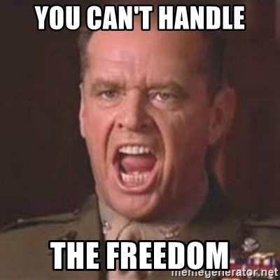 Jack Nicholson - You can't handle the truth! - YOU CAN'T HANDLE THE FREEDOM