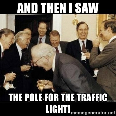 Laughing Professors - and then i saw the pole for the traffic light!