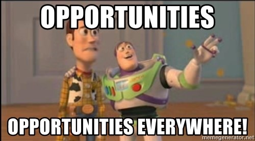 X, X Everywhere  - opportunities opportunities everywhere!