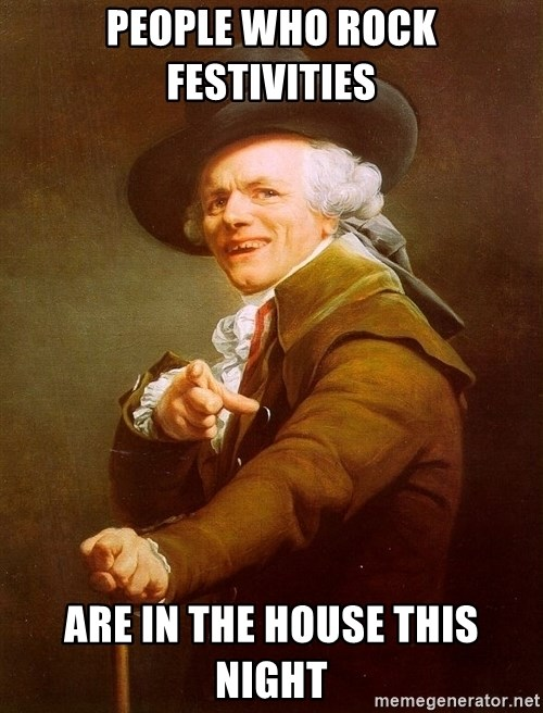 Joseph Ducreux - People who rock festivities  are in the house this night