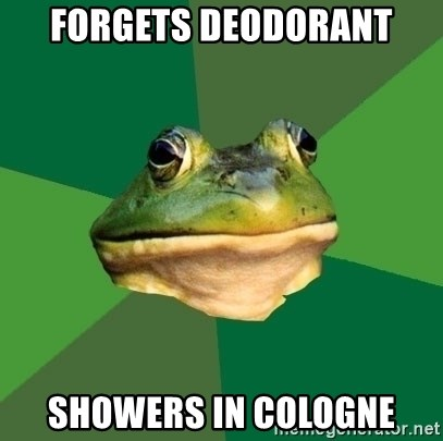 Foul Bachelor Frog - Forgets Deodorant Showers in Cologne