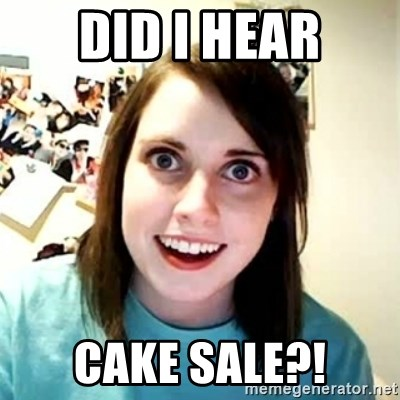 Overly Attached Girlfriend 2 - did i hear cake sale?!