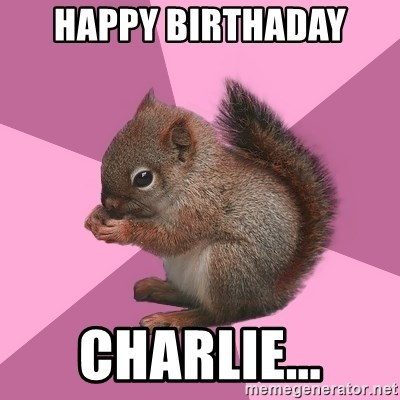 Shipper Squirrel - happy birthaday charlie...