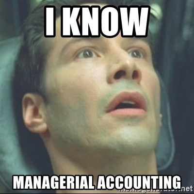 i know kung fu - I know  Managerial Accounting