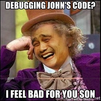 yaowonkaxd - Debugging John's Code? I feel bad for you son