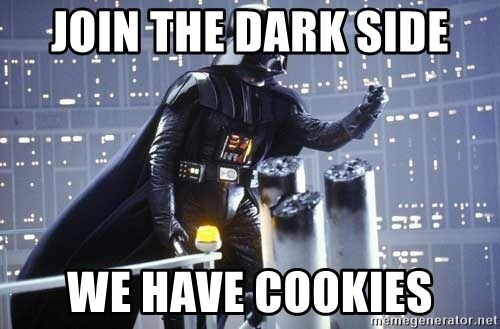 Darth Vader Shaking Fist - JOIN THE DARK SIDE WE HAVE COOKIES