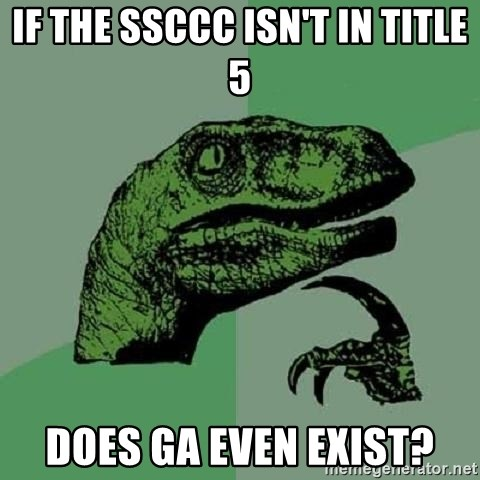 Philosoraptor - IF THE SSCCC ISN'T IN TITLE 5 DOES GA EVEN EXIST?