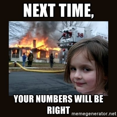 burning house girl - Next time, Your numbers will be right