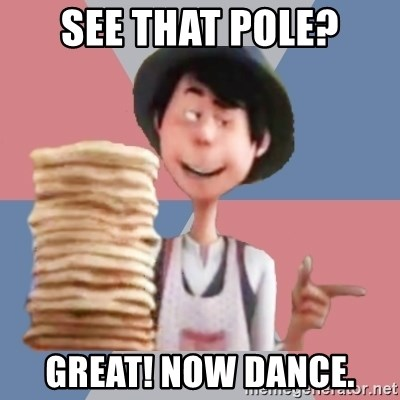 Aroused Once-ler - see that pole? great! now dance.