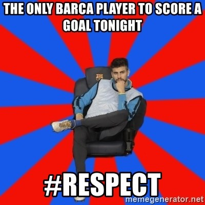Pique the Philosopher - the only barca player to score a goal tonight #respect