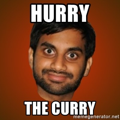 Generic Indian Guy - HURRY THE CURRY