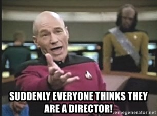 Picard Wtf -  SUDDENLY everyone thinKs they are a director!