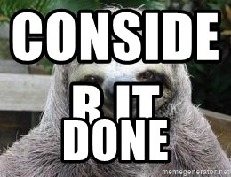Sexual Sloth - CoNsider it                                   Done