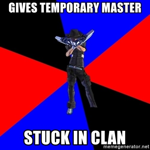 S4Player - gives temporary master sTUCK IN CLAN