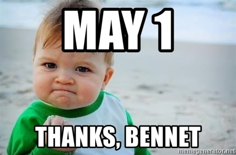 fist pump baby - may 1 thanks, bennet