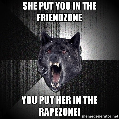 Insanity Wolf - she put you in the friendzone you put her in the rapezone!