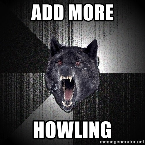 Insanity Wolf - ADD MORE HOWLING