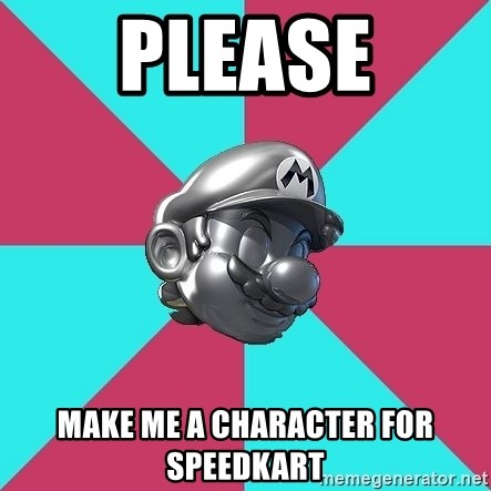Metal Mario MK7 - Please make me a character for speedkart