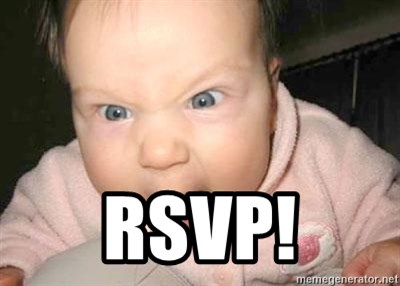 Angry baby -  rsvp!