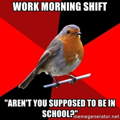 """Retail Robin - Work Morning Shift """"Aren't you supposed to be in school?"""""""