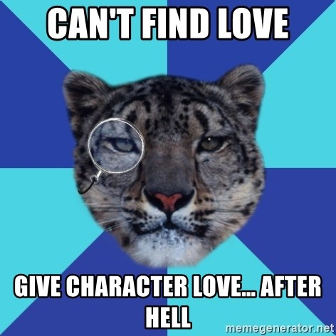 Writer Leopard - can't find love give character love… after hell