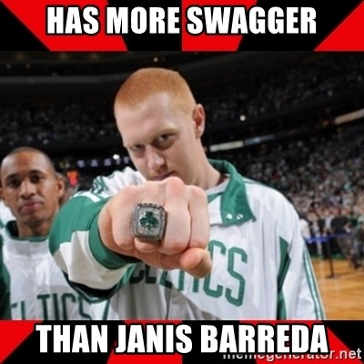 Brian Scalabrine (White Mamba) - Has more swagger than janis barreda