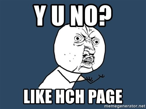 Y U No - Y U NO? LIKE HCH PAGE