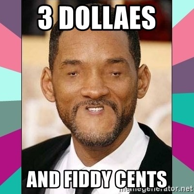 woll smoth - 3 dollaes  and fiddy cents