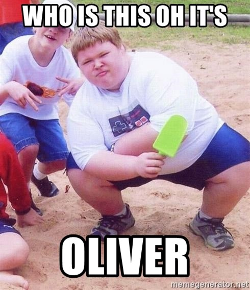 American Fat Kid - WHO IS THIS OH IT'S OLIVER