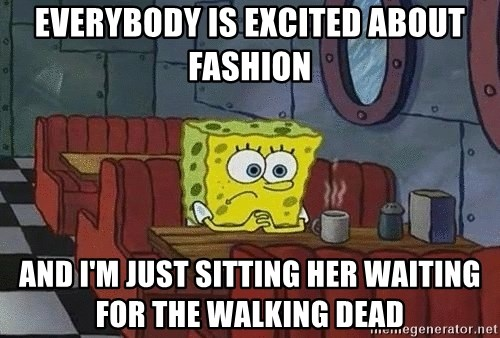 Coffee shop spongebob - Everybody is excited about Fashion and i'm just sitting her waiting for The Walking Dead