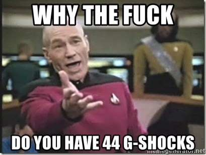 star trek wtf - why the fuck  do you have 44 g-shocks
