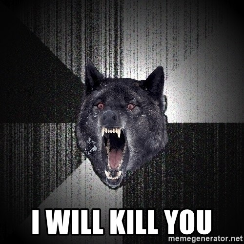 Insanity Wolf -  I WILL KILL YOU