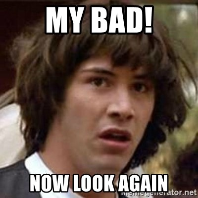 Conspiracy Keanu - my bad! now look again