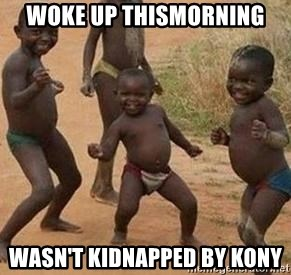 african children dancing - WOKE UP THISMORNING WASN'T KIDNAPPED BY KONY