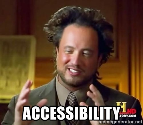 Ancient Aliens -  Accessibility