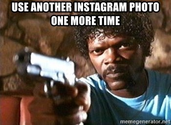 Pulp Fiction - use another instagram photo one more time