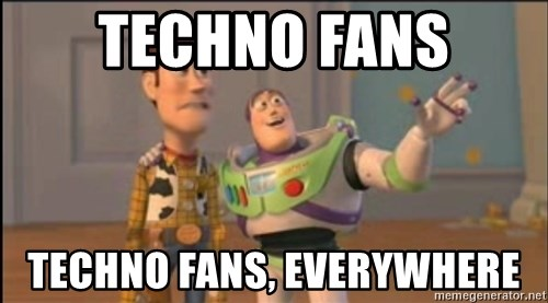 X, X Everywhere  - Techno fans techno fans, everywhere
