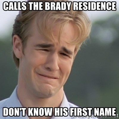 Dawson's Creek - CAlls the Brady Residence Don't Know hIs First Name
