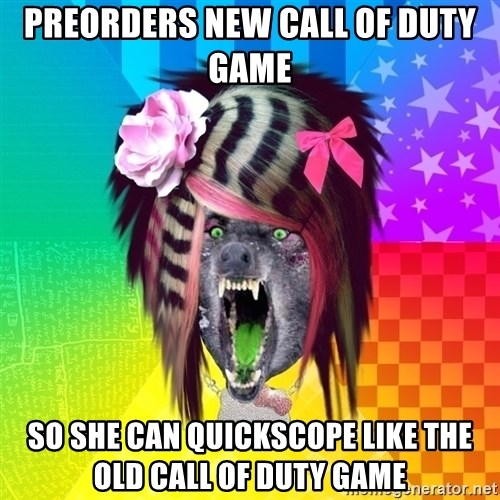 Insanity Scene Wolf - pREORDERS NEW cALL OF DUTY GAME SO SHE CAN QUICKSCOPE LIKE THE OLD CALL OF DUTY GAME