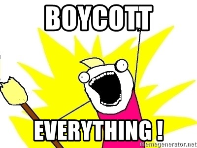 X ALL THE THINGS - Boycott everything !