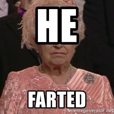 the queen olympics - HE FARTED