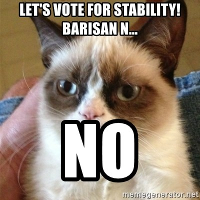 Grumpy Cat  - Let's vote for stability! Barisan n... No