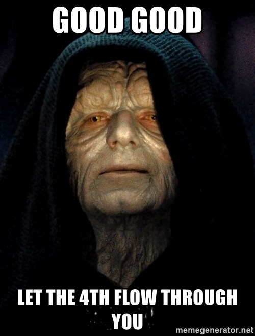 Star Wars Emperor - Good Good let the 4th flow through you