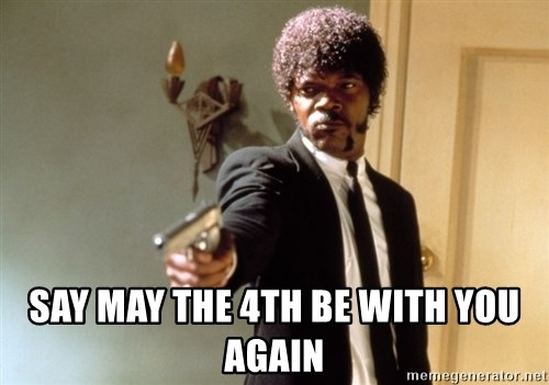 Samuel L Jackson -  Say may the 4th be with you again
