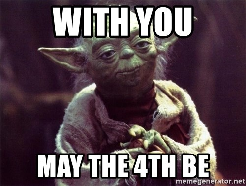 Yoda - With you May the 4th be